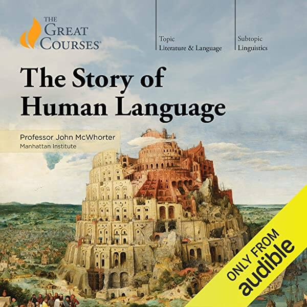 Listening recommendation: The Story of Human Language